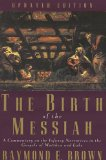 Ther Birth of the Messiah - Raymond Brown